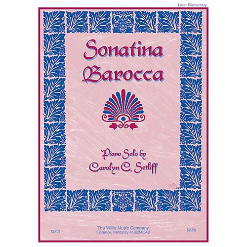 Willis Music Sonatina Barocca (Later Elem Level) Willis Series by Carolyn C. Setliff thumbnail