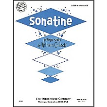 Willis Music Sonatine Mid Intermediate Piano Solo by William Gillock