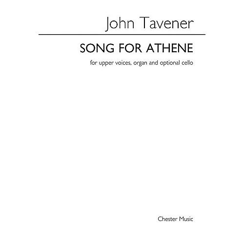 Chester Music Song for Athene (SSAA, Organ and Optional Cello) SSAA Composed by John Tavener Arranged by Barry Rose thumbnail