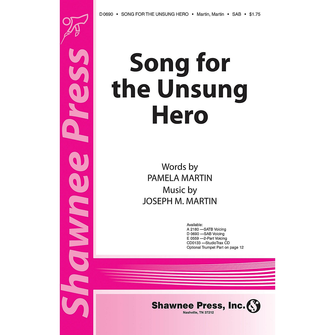 Shawnee Press Song for the Unsung Hero (StudioTrax CD) Studiotrax CD Composed by Joseph M. Martin thumbnail
