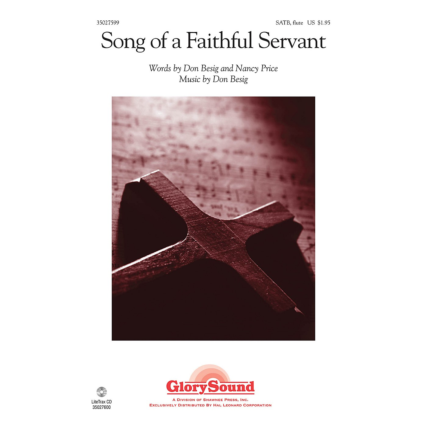 Shawnee Press Song of a Faithful Servant SATB WITH FLUTE (OR C-INST) composed by Don Besig thumbnail