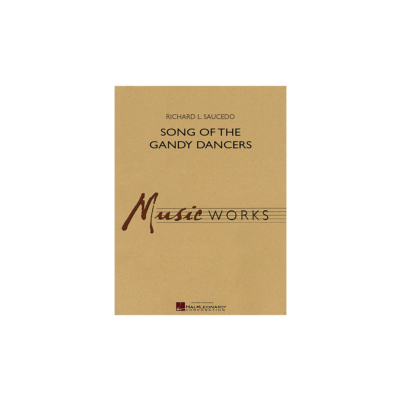 Hal Leonard Song of the Gandy Dancers Concert Band Level 4 Composed by Richard L. Saucedo thumbnail