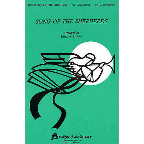 Fred Bock Music Song of the Shepherds (Medley) SATB arranged by Eugene Butler thumbnail