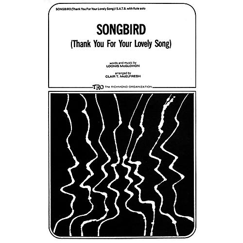 TRO ESSEX Music Group Songbird (Thank You for Your Lovely Song) SATB Arranged by Clair T. McElfresh thumbnail