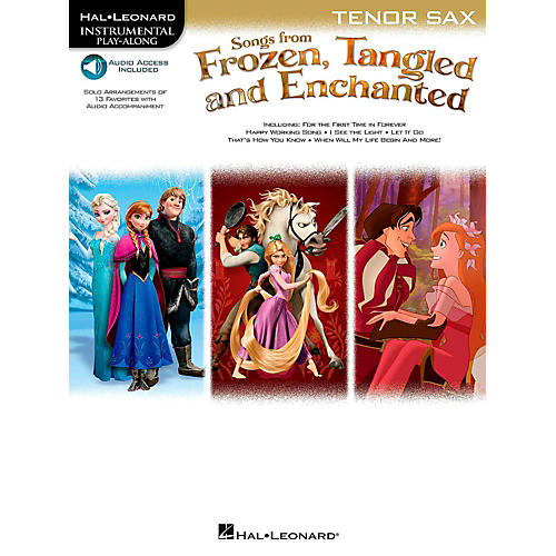 Hal Leonard Songs From Frozen, Tangled And Enchanted For Tenor Sax - Instrumental Play-Along Book/Online Audio thumbnail