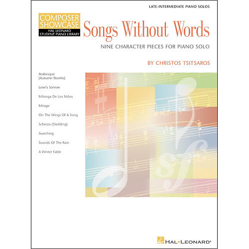 Hal Leonard Songs Without Words Late Intermediate Piano Solos composer Showcase Hal Leonard Student Piano Library by Chris Tsitsaros thumbnail