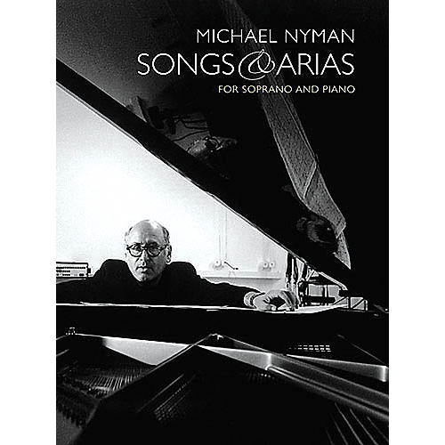 Music Sales Songs and Arias for Soprano and Piano Music Sales America Series  by Michael Nyman thumbnail