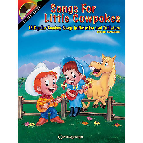Centerstream Publishing Songs for Little Cowpokes Guitar Series Softcover with CD Written by Ron Middlebrook thumbnail