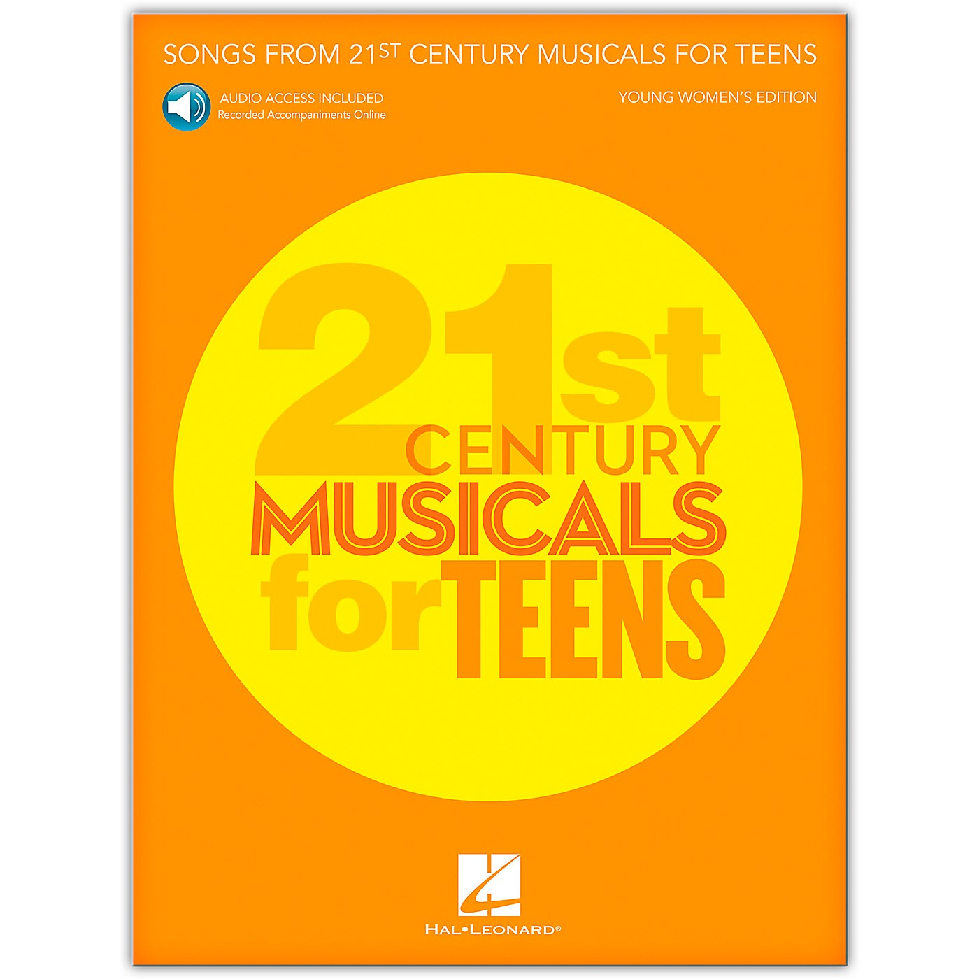 Hal Leonard Songs from 21st Century Musicals for Teens: Young Women's Edition  Book with Recorded Accompaniments (Audio Online) thumbnail