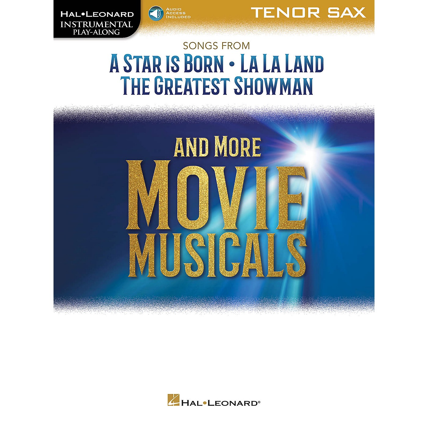 Hal Leonard Songs from A Star Is Born, La La Land and The Greatest Showman Instrumental Play-Along for Tenor Sax Book/Audio Online thumbnail