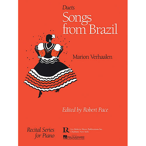 Lee Roberts Songs from Brazil (Multi-Level Duets, Levels II-III) Pace Duet Piano Education Series by Marion Verhaalen thumbnail