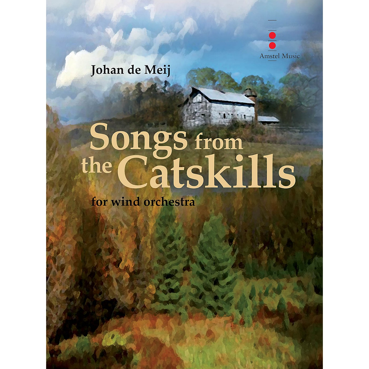 Amstel Music Songs from the Catskills (for Wind Orchestra) Concert Band Composed by Johan de Meij thumbnail