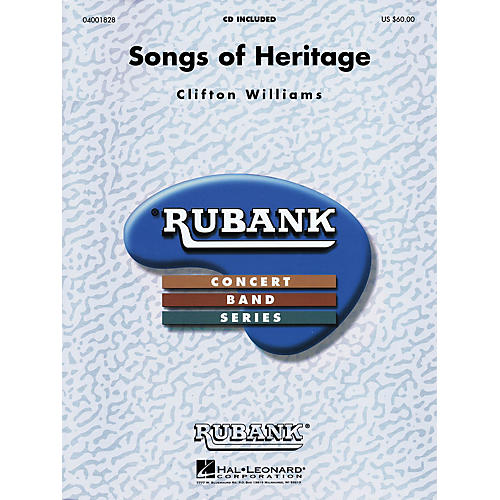 Hal Leonard Songs of Heritage Concert Band Level 3 Composed by Clifton Williams thumbnail