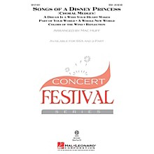 Hal Leonard Songs of a Disney Princess (Choral Medley) SSA arranged by Mac Huff
