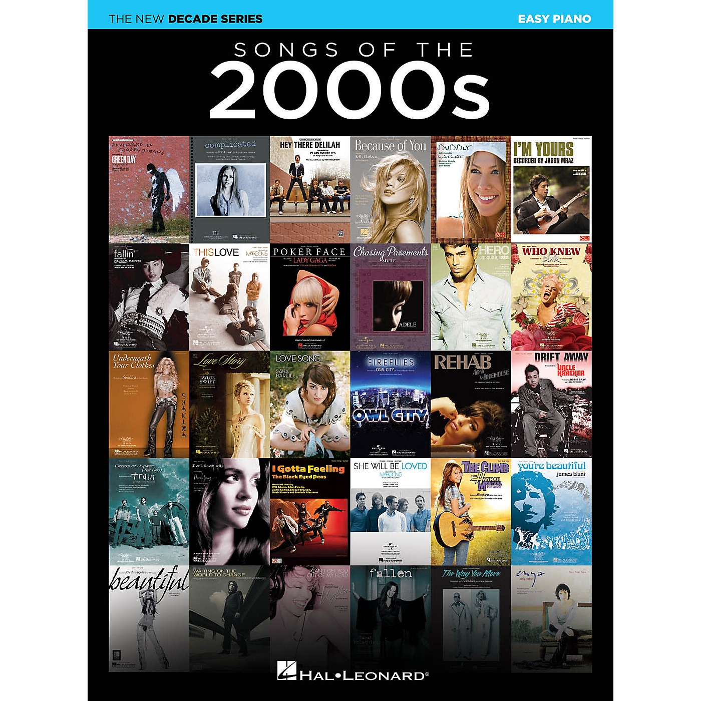 Hal Leonard Songs of the 2000s (The New Decade Series) Easy Piano Songbook thumbnail