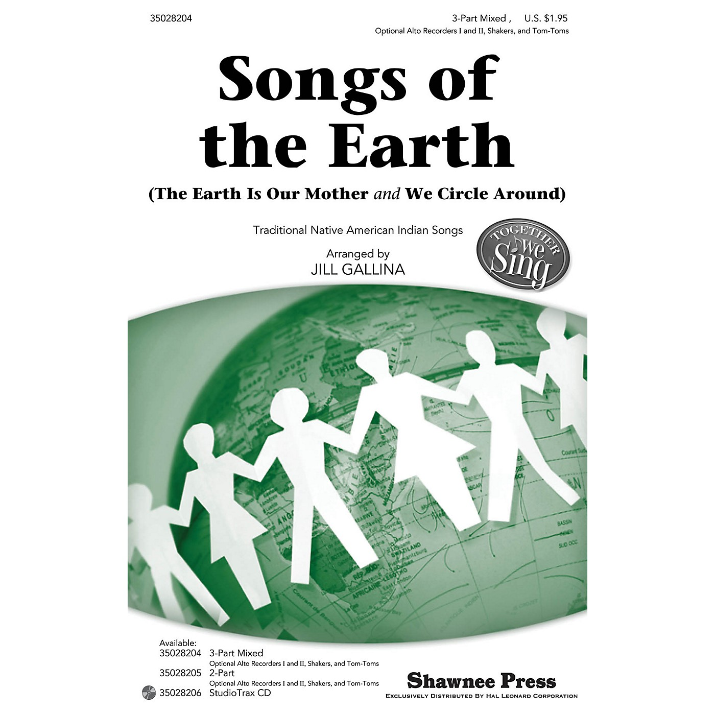 Shawnee Press Songs of the Earth (Together We Sing Series) 3-PART MIXED arranged by Jill Gallina thumbnail