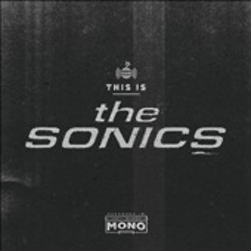 Alliance Sonics - This Is the Sonics thumbnail