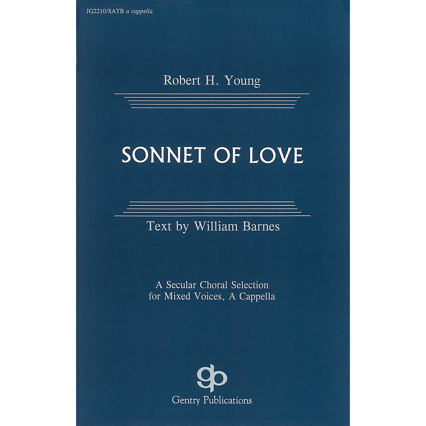 Fred Bock Music Sonnet of Love SATB composed by Robert H. Young thumbnail