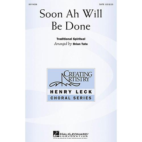 Hal Leonard Soon Ah Will Be Done SATB arranged by Brian Tate thumbnail