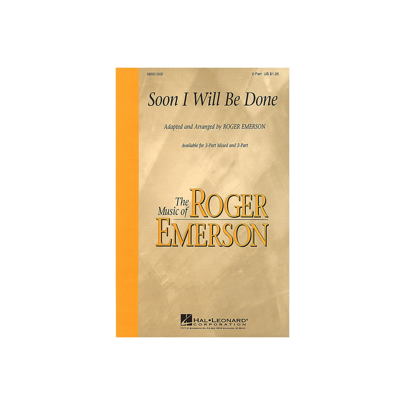 Hal Leonard Soon I Will Be Done 3-Part Mixed Arranged by Roger Emerson thumbnail