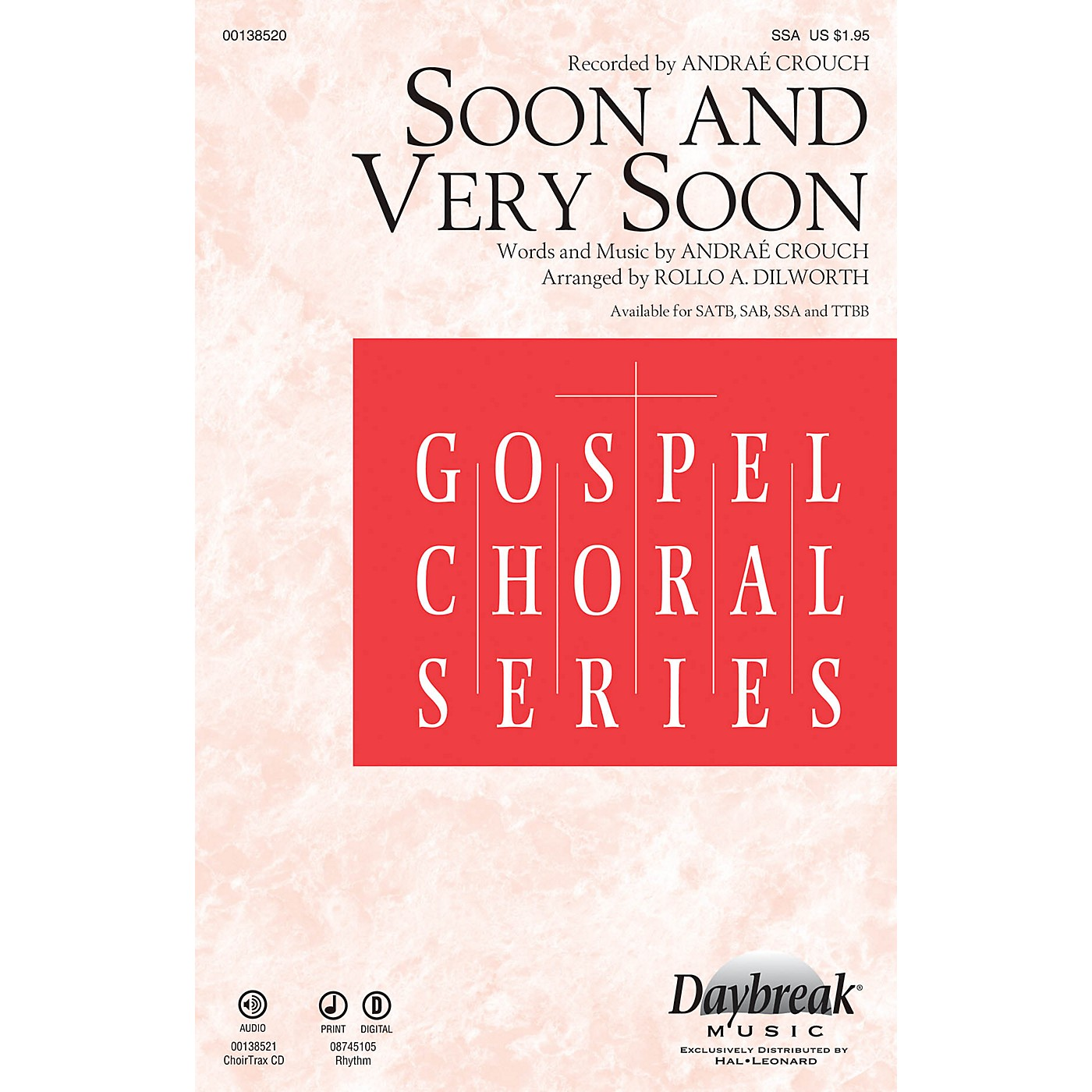Daybreak Music Soon and Very Soon CHOIRTRAX CD by Andraé Crouch Arranged by Rollo Dilworth thumbnail