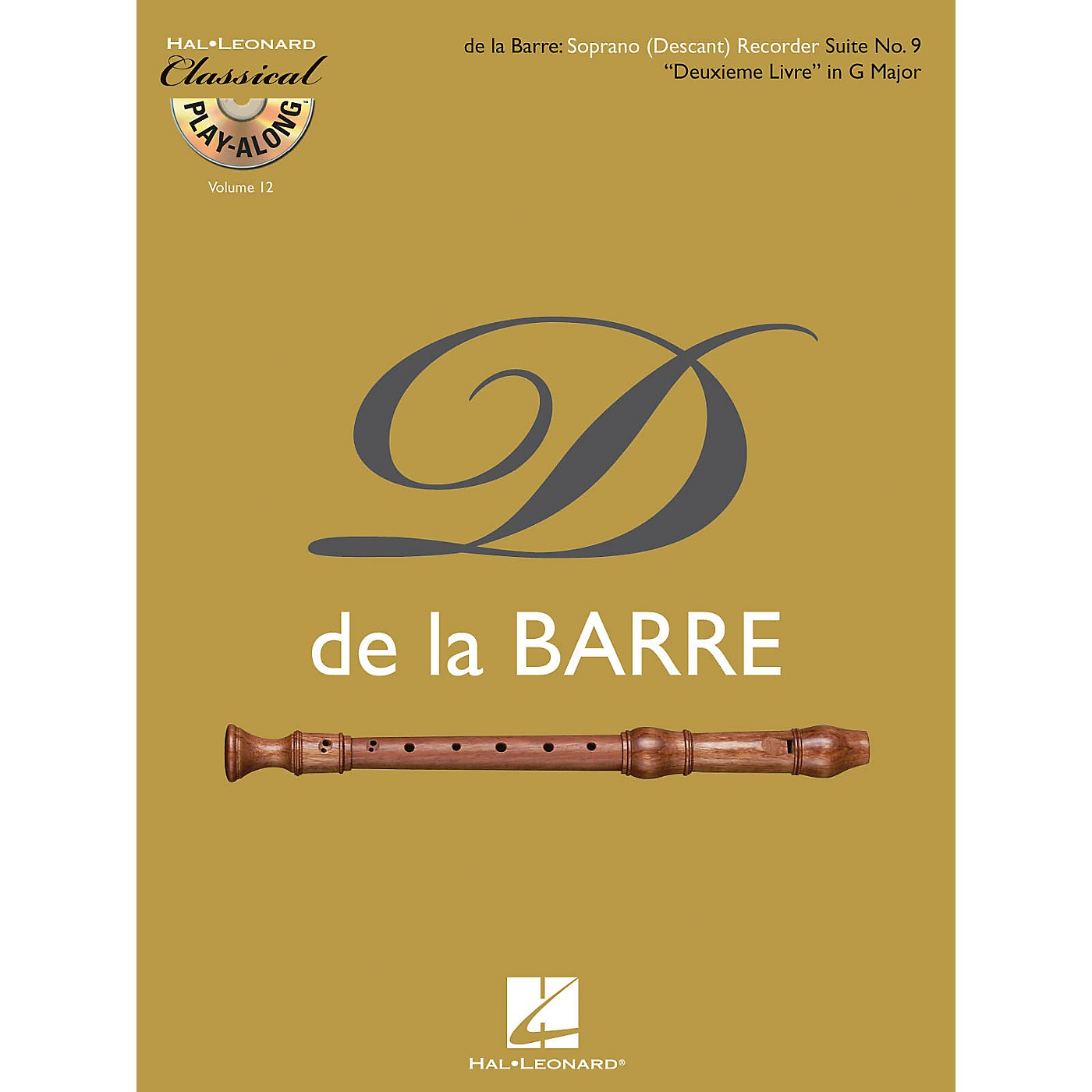 Hal Leonard Soprano (Descant) Recorder Suite No. 9 Deuxieme Livre in G Major Classical Play-Along Softcover with CD thumbnail
