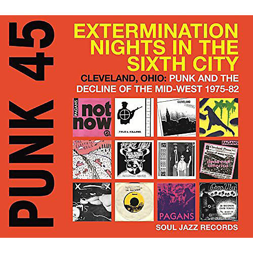 Alliance Soul Jazz Records Presents - Punk 45: Extermination Nights in the Sixth City thumbnail