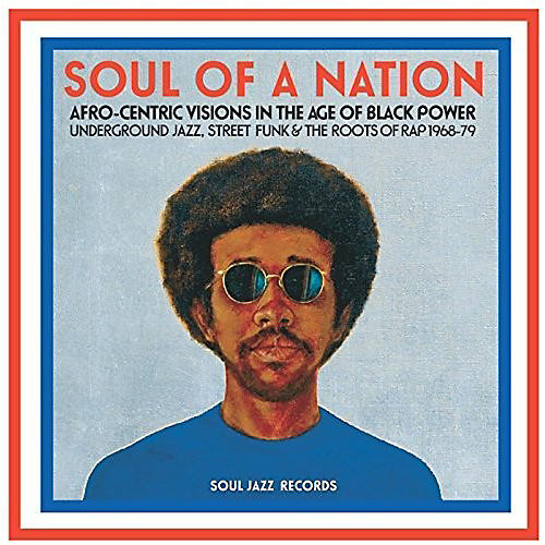 Alliance Soul Jazz Records Presents - Soul Of A Nation: Afro-centric Visions In The Age thumbnail