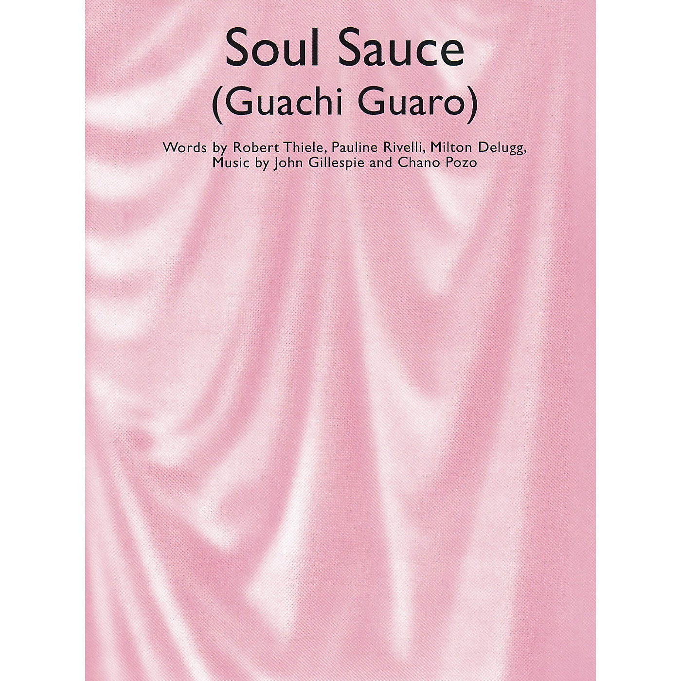 Music Sales Soul Sauce (Guachi Guaro) Music Sales America Series thumbnail