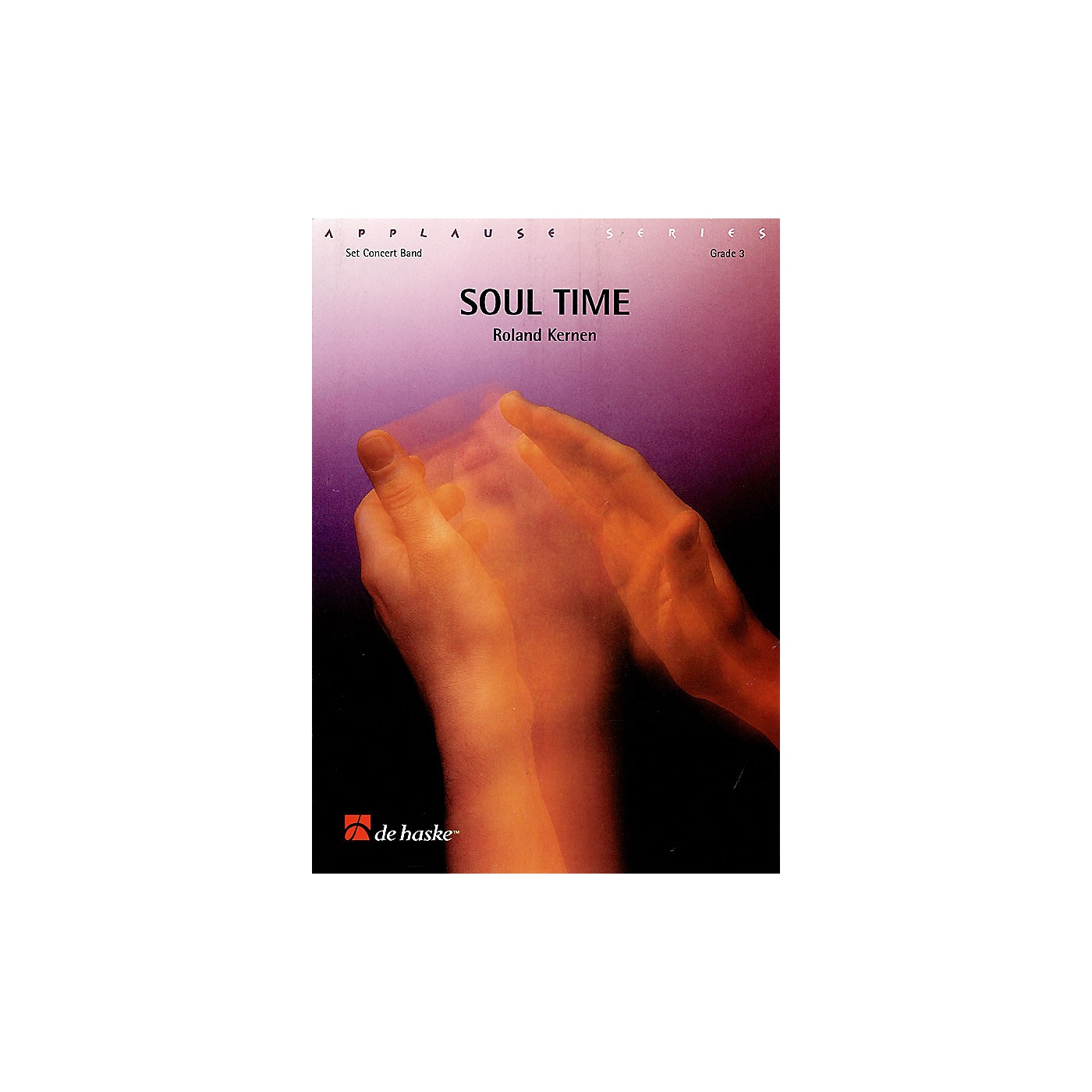 De Haske Music Soul Time Concert Band Composed by Roland Kernen thumbnail