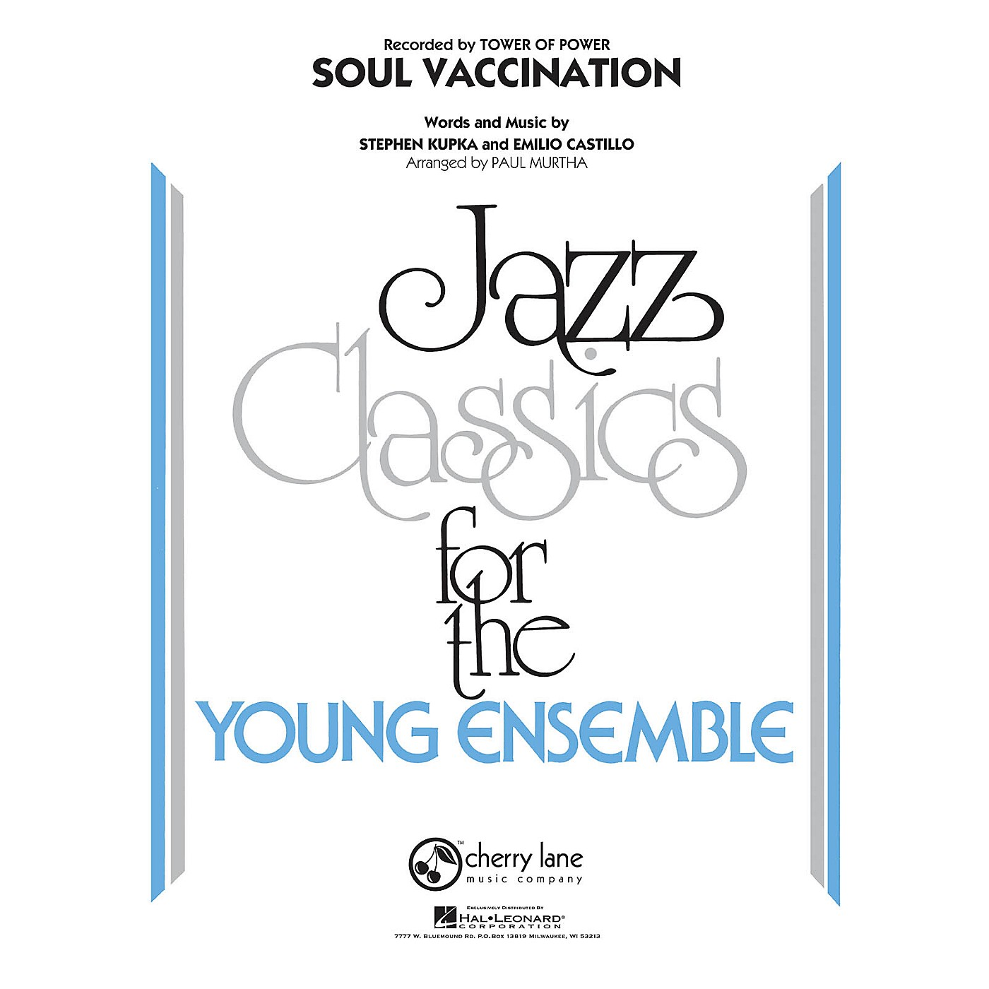 Cherry Lane Soul Vaccination Jazz Band Level 3 by Tower Of Power Arranged by Paul Murtha thumbnail