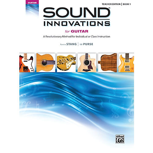 Alfred Sound Innovations for Guitar Book 1 Teacher Edition thumbnail