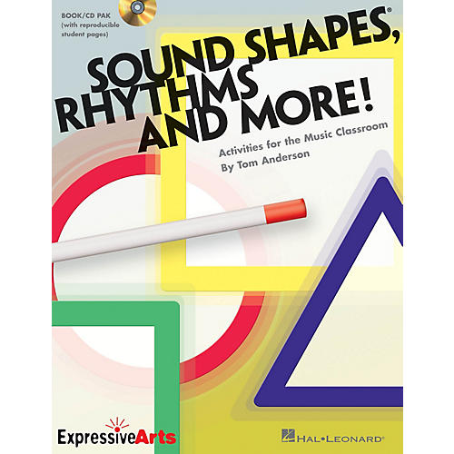 Hal Leonard Sound Shapes, Rhythms and More! (Activities for the Music Classroom) Composed by Tom Anderson thumbnail