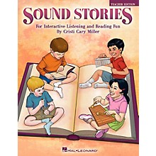 Hal Leonard Sound Stories - For Interactive Listening and Reading Fun Teacher's Edition