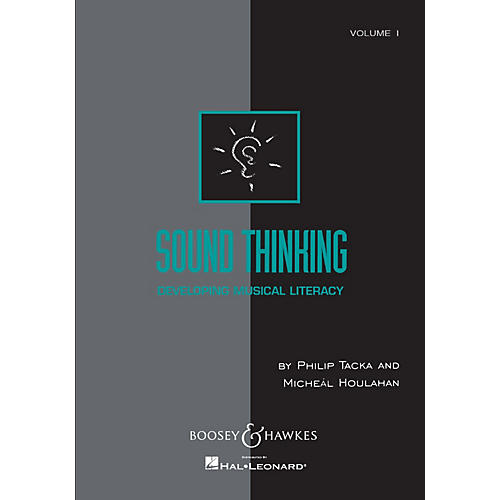 Boosey and Hawkes Sound Thinking - Volume I (Developing Musical Literacy) Composed by Micheál Houlahan thumbnail
