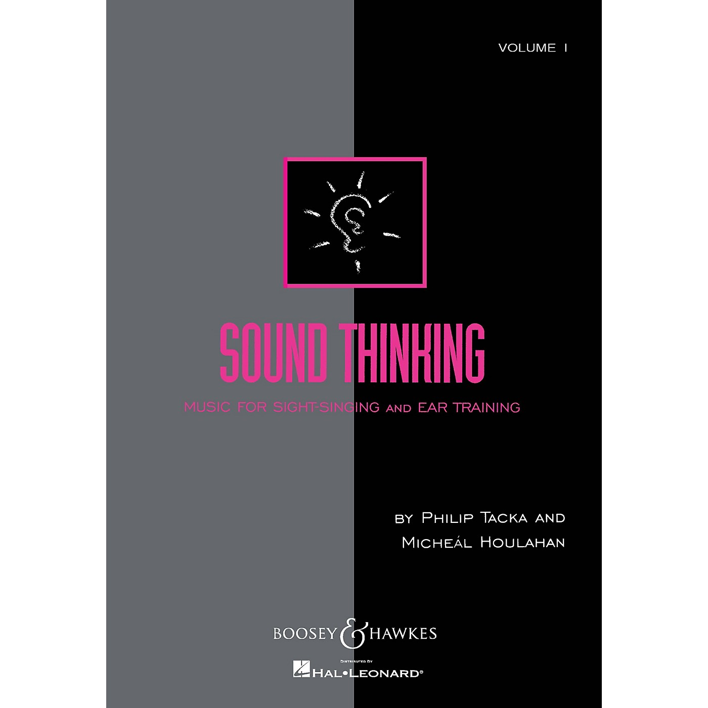 Boosey and Hawkes Sound Thinking - Volume I (Music for Sight-Singing and Ear Training) Composed by Micheal Houlahan thumbnail