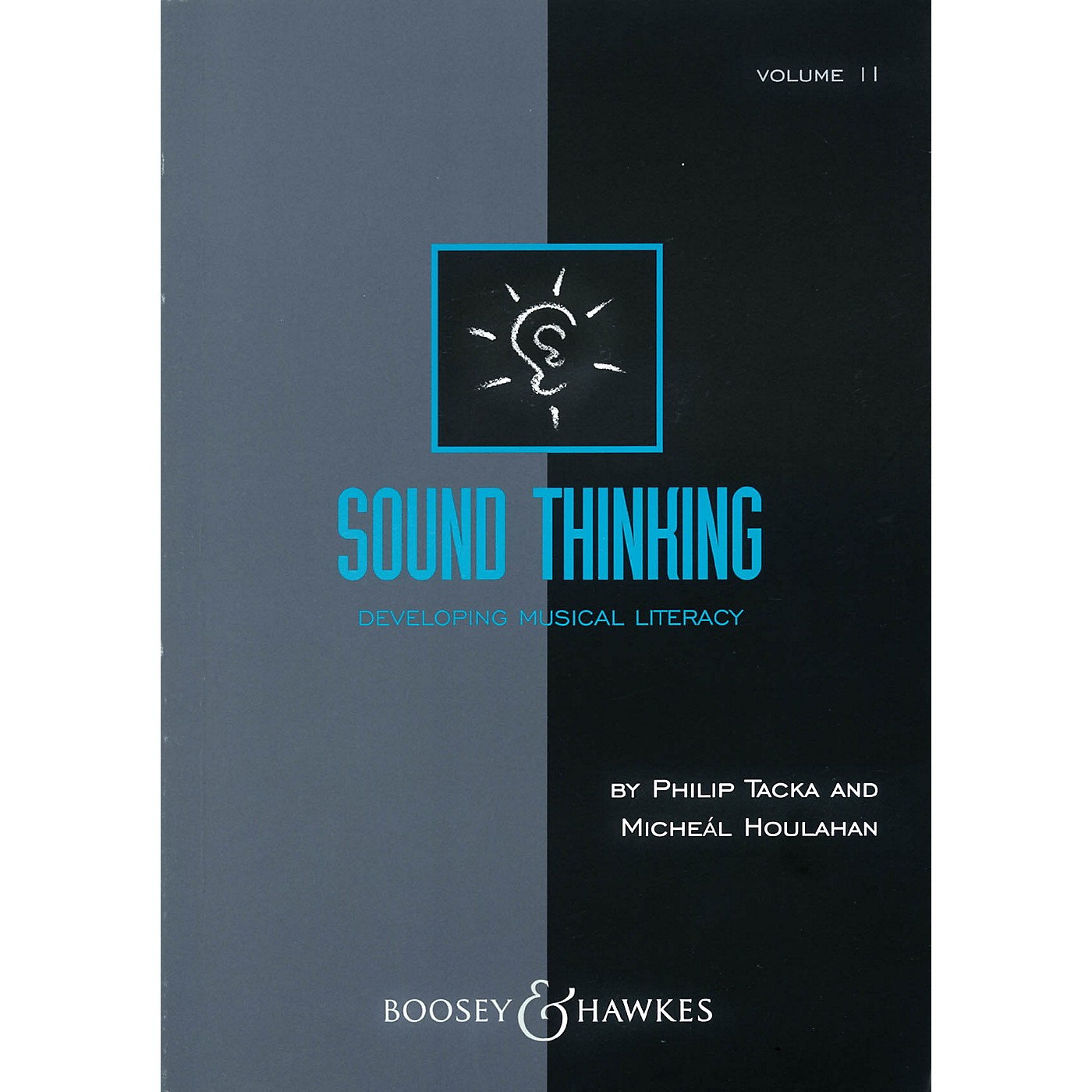 Boosey and Hawkes Sound Thinking - Volume II (Developing Musical Literacy) Composed by Micheál Houlahan thumbnail