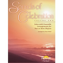 Daybreak Music Sounds of Celebration - Volume 2 (Bb Tenor Saxophone) Tenor Sax Arranged by Stan Pethel