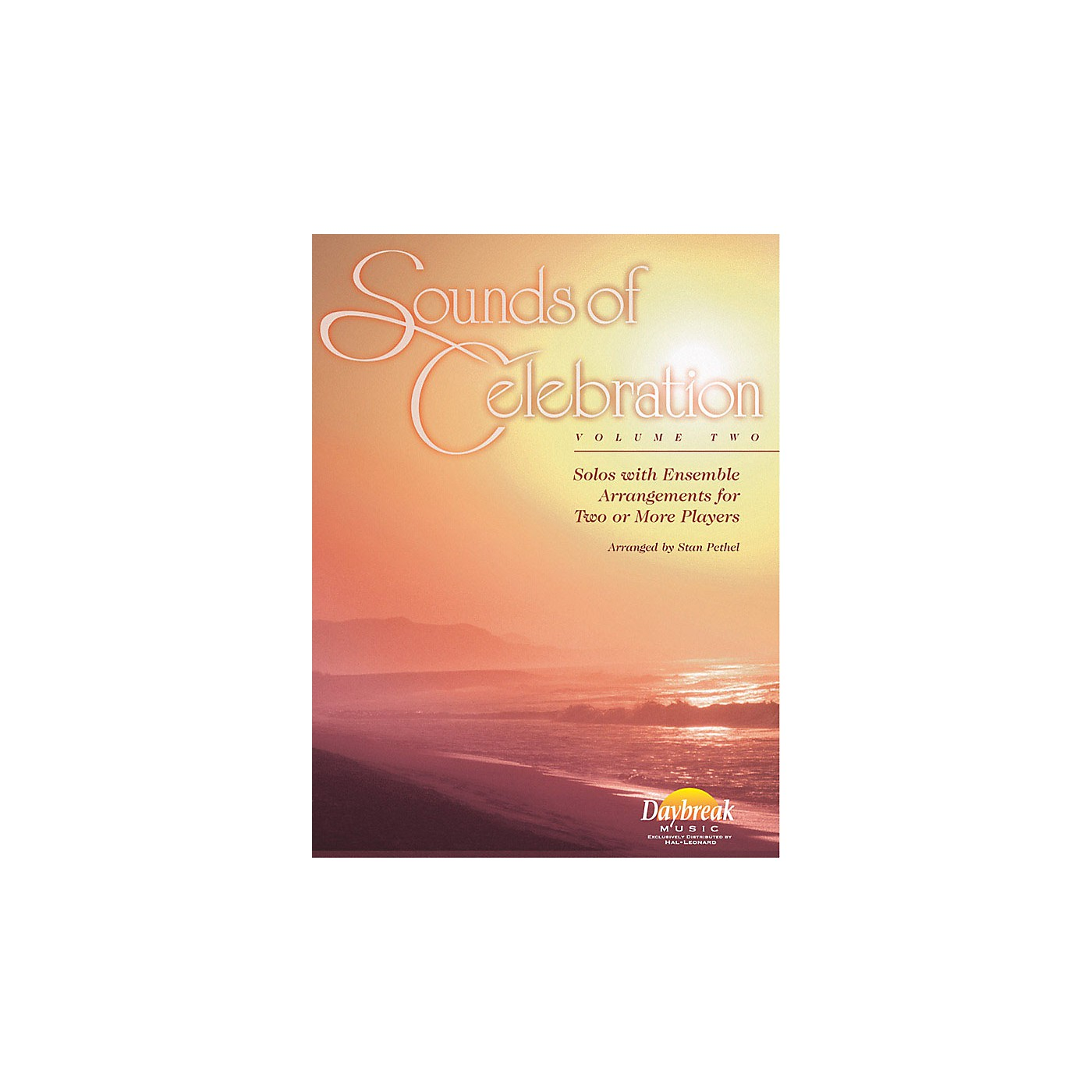 Daybreak Music Sounds of Celebration - Volume 2 (Conductor's Score) CONDUCTOR arranged by Stan Pethel thumbnail