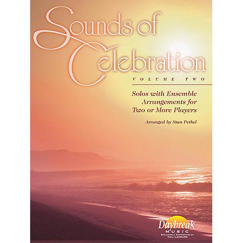 Daybreak Music Sounds of Celebration - Volume 2 (Trombone) Trombone Arranged by Stan Pethel thumbnail