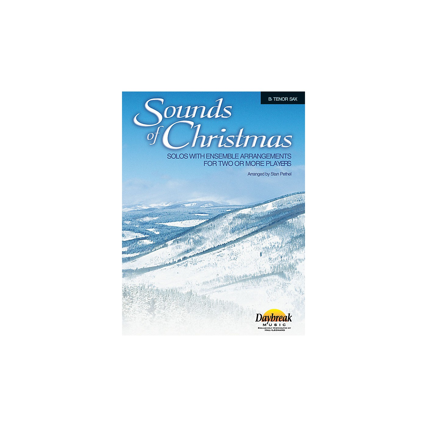 Daybreak Music Sounds of Christmas (Solos with Ensemble Arrangements for Two or More Players) Tenor Sax thumbnail