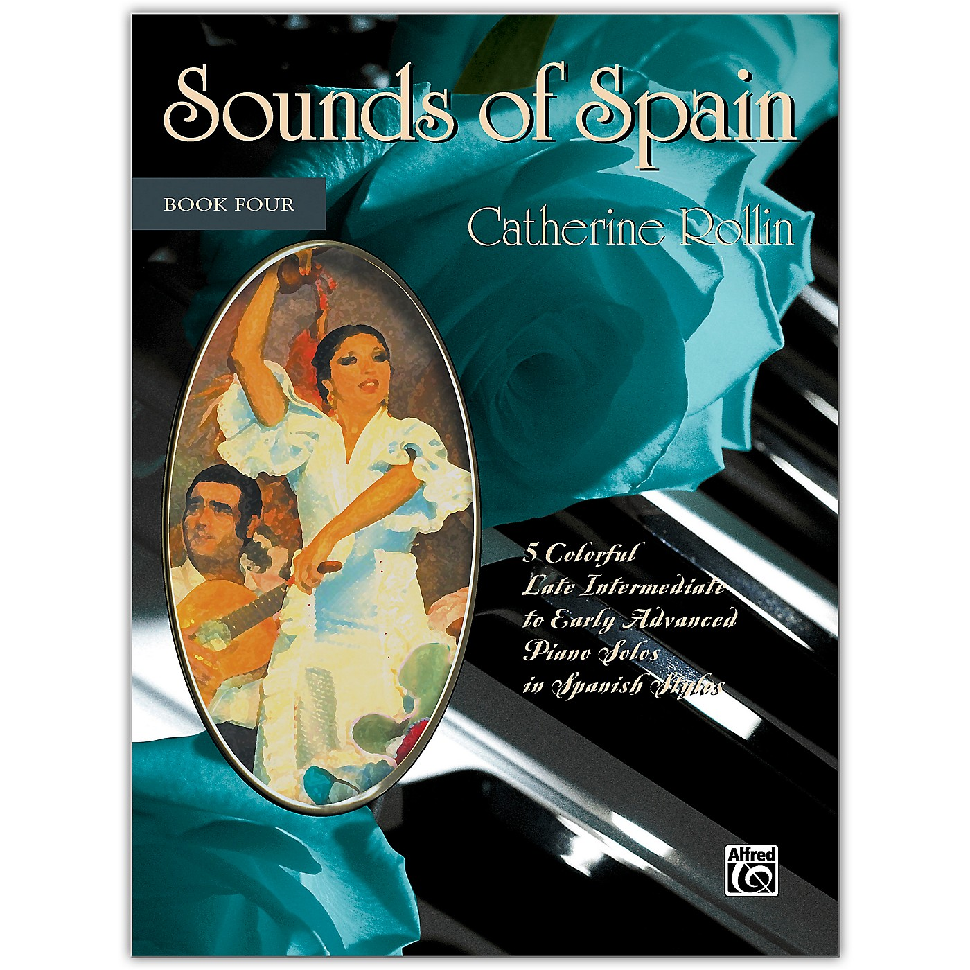 Alfred Sounds of Spain, Book 4 Late Intermediate / Early Advanced thumbnail
