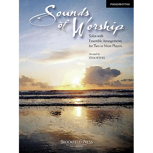 Brookfield Sounds of Worship Piano/Rhythm arranged by Stan Pethel thumbnail