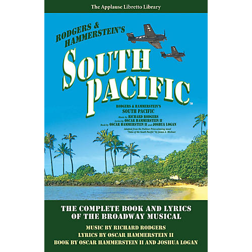 Applause Books South Pacific Applause Libretto Library Series Softcover Written by Oscar Hammerstein II thumbnail