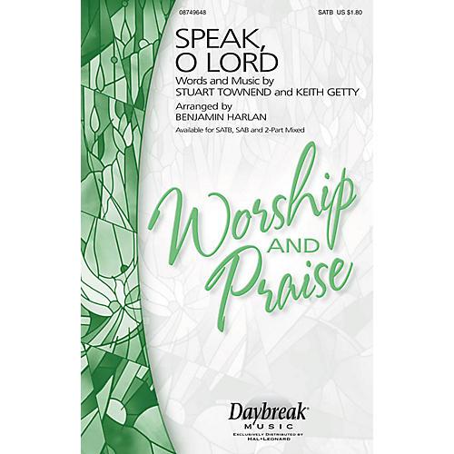 Daybreak Music Speak, O Lord SAB Arranged by Benjamin Harlan thumbnail