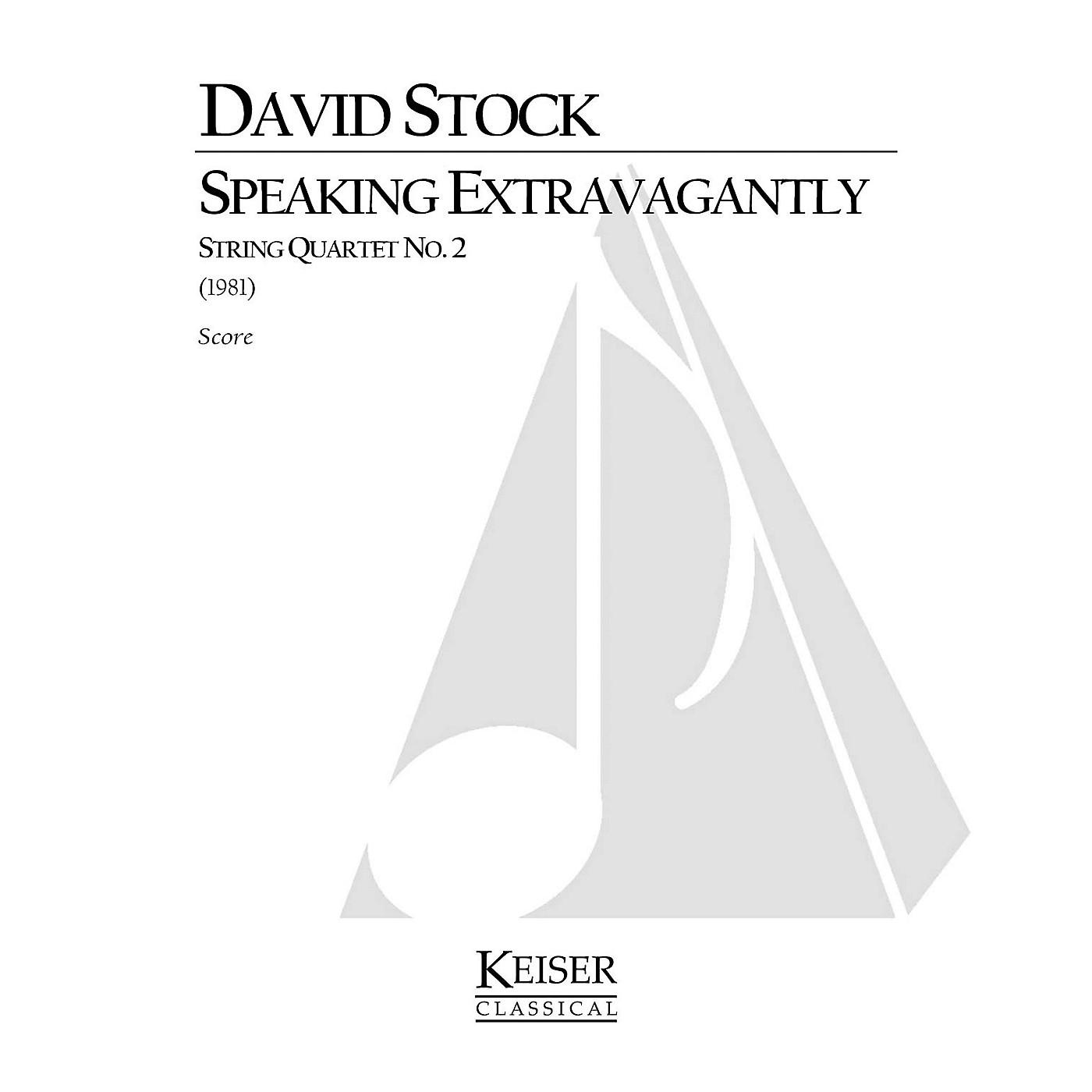 Lauren Keiser Music Publishing Speaking Extravagantly: String Quartet No. 2 (Full Score) LKM Music Series Composed by David Stock thumbnail