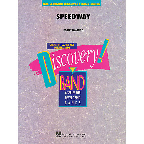 Hal Leonard Speedway Concert Band Level 1.5 Composed by Robert Longfield thumbnail