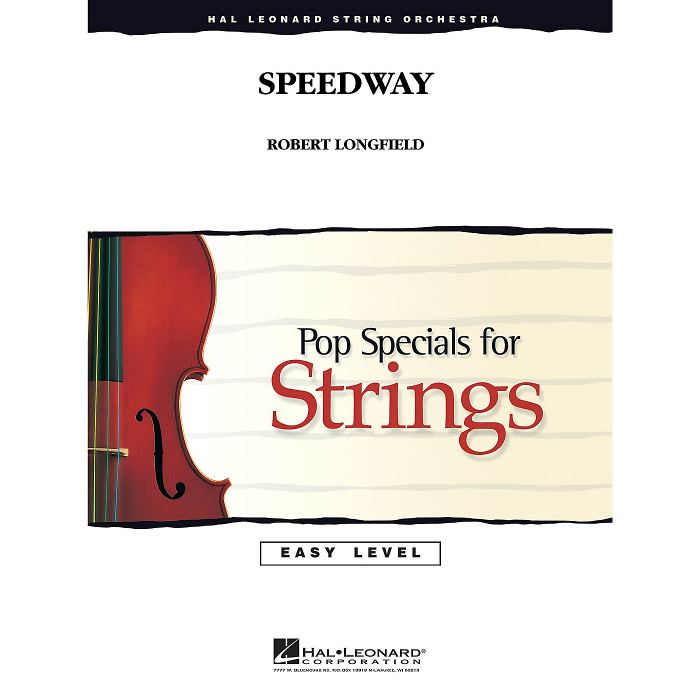 Hal Leonard Speedway Easy Pop Specials For Strings Series Composed by Robert Longfield thumbnail