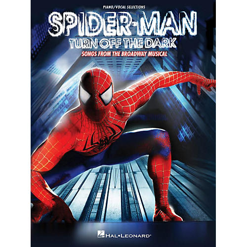 Hal Leonard Spider-Man - Turn Off The Dark Songs Piano/Vocal Selections thumbnail