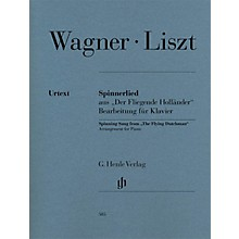 G. Henle Verlag Spinning Song from The Flying Dutchman Henle Music Folios Softcover by Franz Liszt Edited by Scheideler